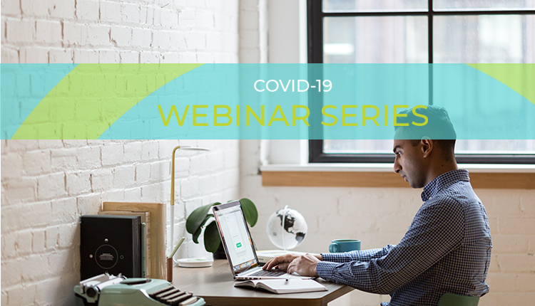 COVID-19: Webinar 10: PPP LOAN FORGIVENESS: Resignations, Terminations, Guidance, & Top Questions Answered